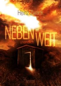 """Erschienen: """"Nebenweit"""" von Heinz Zwack"""