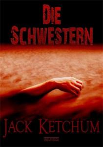 Jack Ketchum - Die Schwestern