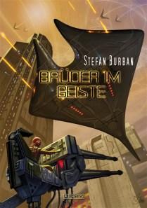 """Erschienen: """"Brüder im Geiste"""" von Stefan Burban"""