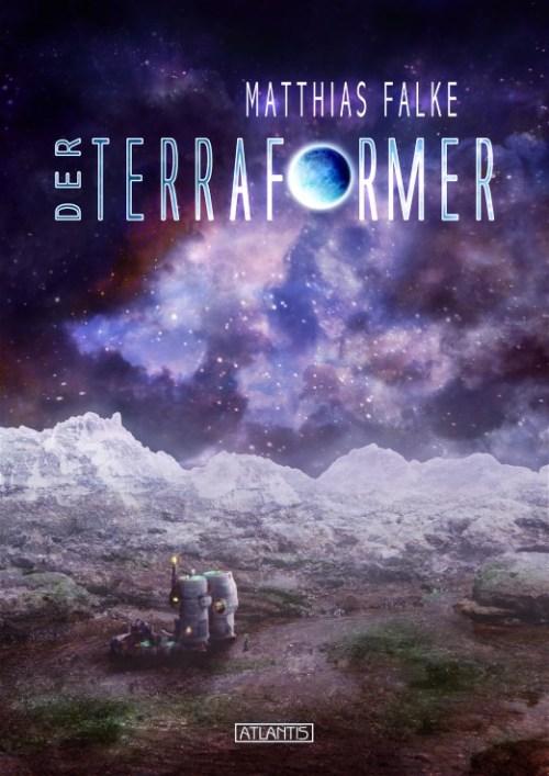 Der Terraformer von Matthias Falke, Cover von Timo Kümmel