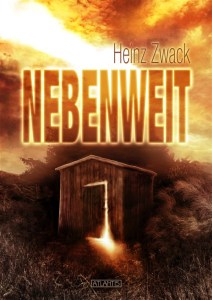 Heinz Zwack - NEBENWEIT - Front 2