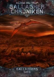 Achim Hiltrop - DIE GALLAGHER-CHRONIKEN 3 - GALLAGHERS SIEG Cover