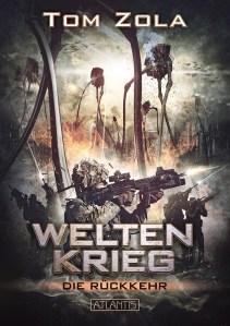 """Neue Serie: """"Weltenkrieg"""" von Tom Zola"""